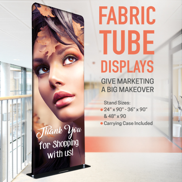 fabric tube display banner advertising pretty woman