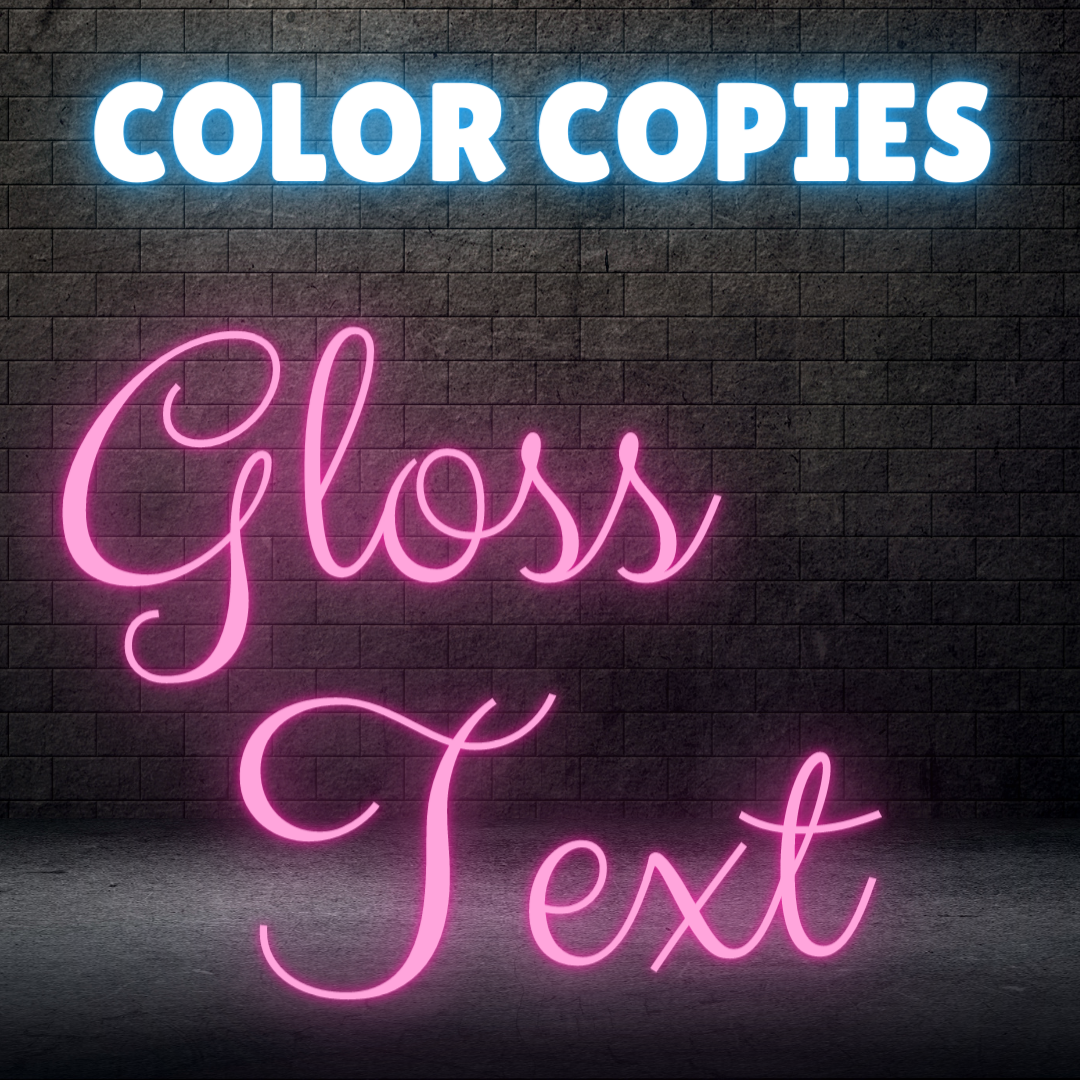 Color Copies - Gloss Text