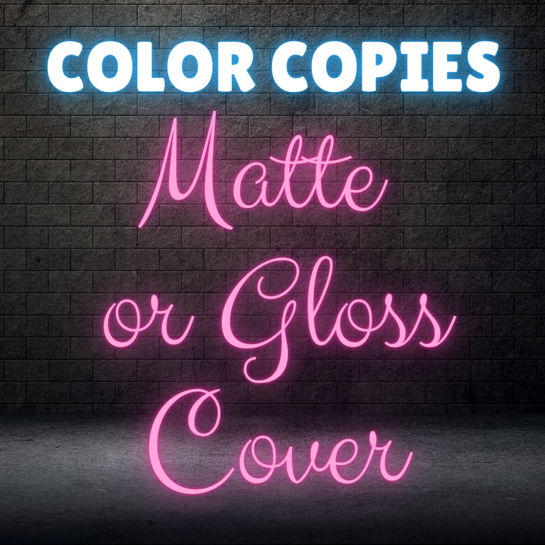 Color Copies - Matte or Gloss Cover