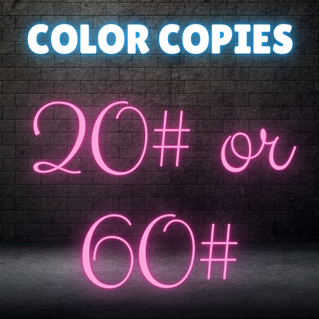 Color Copies - 20# or 60#