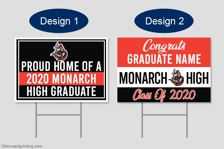 Monarch graduation yard signs