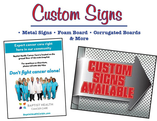 Full Color Custom Signs are Available!
