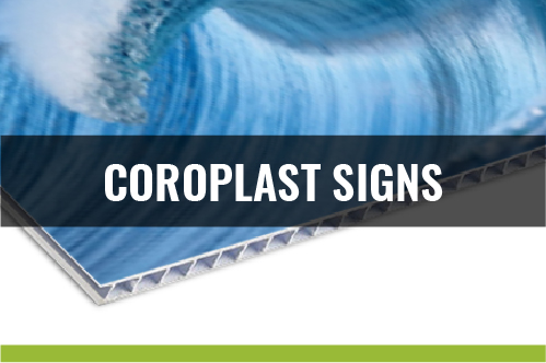 Coroplast Signs 4mm