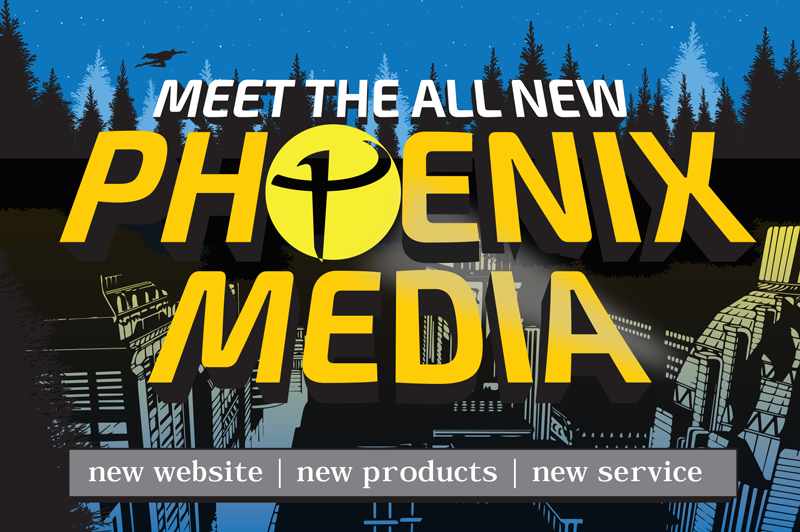 Meet the all-new Phoenix Media - Printing Services Portland