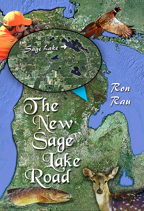 The New Sage Lake Road by Author Ron Rau