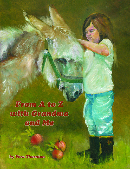 From A to Z with Grandma and Me a book by Vera Thornton