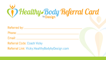 Vicky Referral Healthy Body By Design Card
