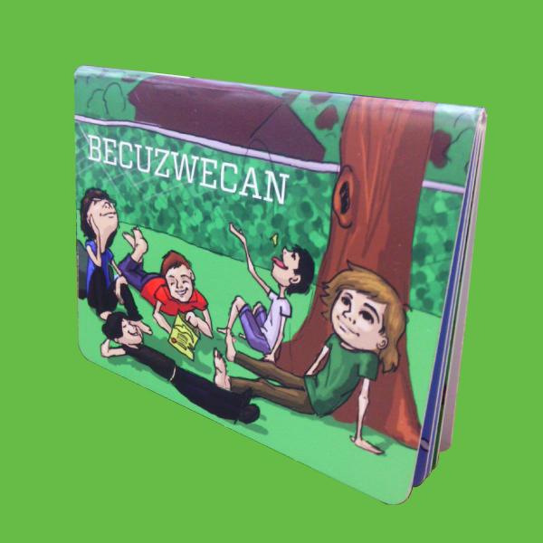 Becuzwecan Boardbook